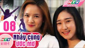 Nhảy Cùng Ước Mơ - Tập 08   Phim Thiếu Nhi Việt Nam Hay Nhất 2018 ...