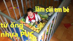 tự làm cũi em bé từ ống nhựa PVC cực đơn giản 039356567 - YouTube