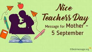 nice teachers day message wishes for mother