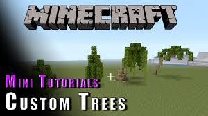 Minecraft Mini Tutorials Custom Trees Youtube