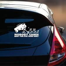 Nobody Cares About Your Stick Figure Family Decal Funny Car Vinyl Window Decal Ebay
