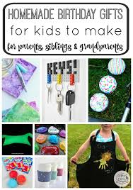 homemade birthday gifts for kids to