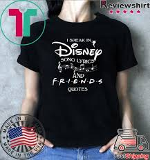 i speak in disney song lyrics and friends quotes shirt hoodie