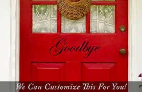 Goodbye Words Door Decor Vinyl Lettering Decal To Welcome Your Guest Entering Your Home Small 2281