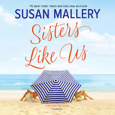 Sisters Like Us Audiobook Written By Susan Mallery Blackstonelibrary Com