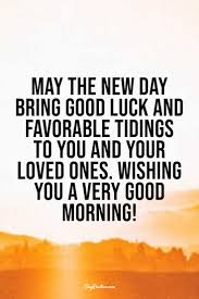 good morning quotes for friends wishes messages images