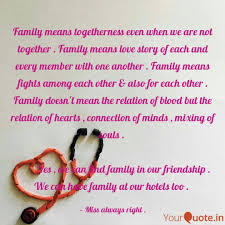 family means togetherness quotes writings by susmita dutta