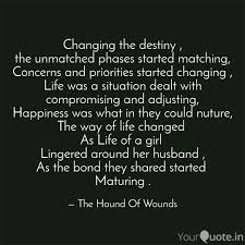 changing the destiny th quotes writings by the hound of