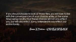 top quotes about the consequences of your choices famous