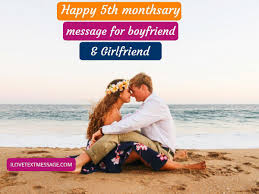 happy th monthsary message for boyfriend and girlfriend anniversaries
