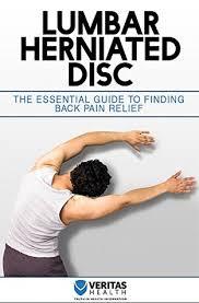 lumbar herniated disc the essential