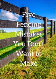 5 Homestead Fencing Mistakes To Avoid Countryside