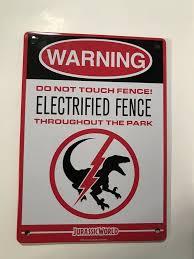 Jurassic World Park Warning Metal Sign Raptor Electrified Fence New