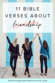 friendship quotes bible verses about friendship scriptures