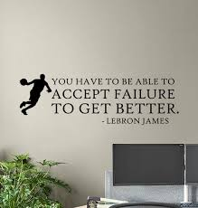 Lebron James Quote Wall Decal Basketball Poster Player Gifts Etsy