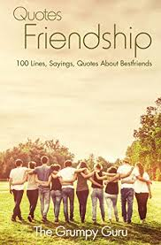 quotes friendship lines sayings quotes about friendship