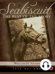 Listen to Seabiscuit: The Rest of the Story Audiobook by William H. Nichols