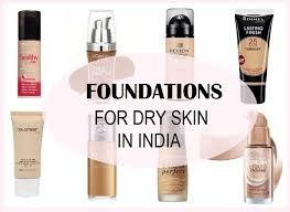 foundations for dry skin in india