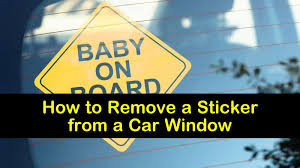 7 Fast Ways To Remove A Sticker From A Car Window
