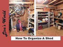how to organize a storage shed with