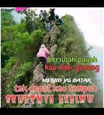 caption pendaki gunung home facebook