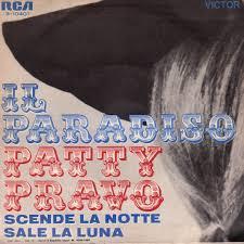 1969 - Il paradiso/Scende la notte sale la luna - Patty Pravo ...