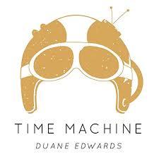 Time Machine by Duane Edwards on Amazon Music - Amazon.com