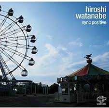 Amazon | sync positive | HIROSHI WATANABE | ダンス・エレクトロニカ | 音楽