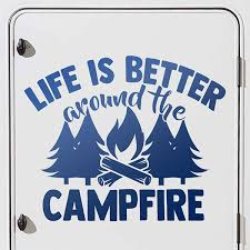 Camping Car Stickers Life Is Better Around The Camplire Muraldecal Com