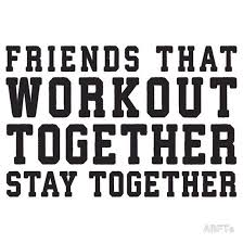 friends that work out together stay together best friends womens