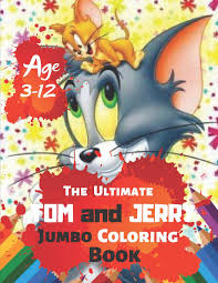 Buy The Ultimate Tom and Jerry Coloring Book Age 3-12: Coloring Book for  Kids and Adults (Children). Fun, Easy and Relaxing With 38 High-quality  Illustration Book Online at Low Prices in India