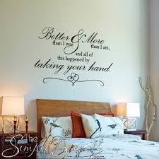 Better Than I Was More Than I Am Romantic Wall Quote Romantic Wall Quotes Wall Quotes Bedroom Wall Decals For Bedroom