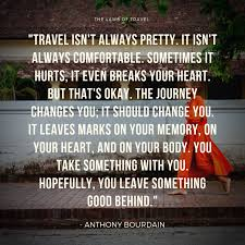 travel in words travel quotes that resonate