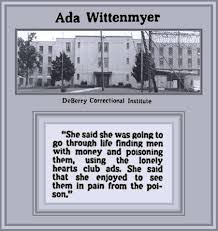 Unknown Gender History: Ada Wittenmyer, Loved to Watch Her Husbands Die:  Murdering Men was Her Business Model - 1979