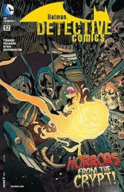 Amazon.com: Detective Comics (2011-2016) #52 eBook: Tomasi, Peter J.,  March, Guillem, Pasarin, Fernando, Ryan, Matt, Sotomayor, Chris: Kindle  Store