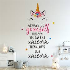 Always Be Yourself Unless You Can Be A Unicorn Quote Wall Sticker Vinyl Wall Decal Girl S Room Decoration Unicorn Wallpaper Home Wall Art Wish