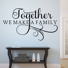Home Wall Decal Together We Make A Family Swirl Accent