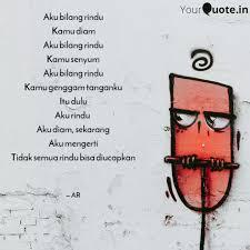 aku bilang rindu kamu dia quotes writings by arien yourquote