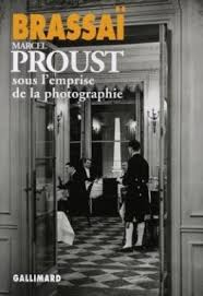 Marcel Proust sous l'emprise de la photographie - Livre de Brassaï