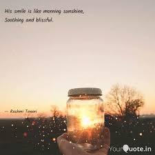his smile is like morning quotes writings by rashmi tewari