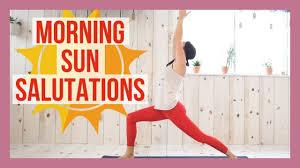 morning sun salutations yoga flow