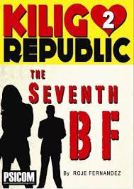 the seventh bf kilig republic by roje fernandez