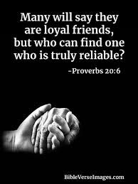 Proverbs 20:6 - Bible Verse about Friendship - Bible Verse Images