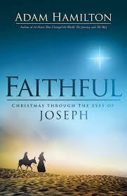 Faithful: Christmas Through the Eyes of Joseph: Hamilton, Adam:  9781501814082: Amazon.com: Books
