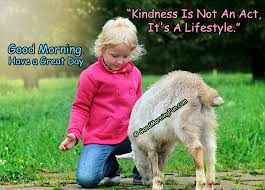 good morning quotes on kindness good people good morning fun