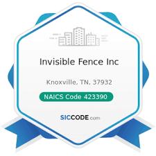 Invisible Fence Inc Zip 37932 Naics 423390 Sic 5039