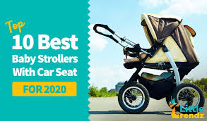 baby strollers with car seat for 2020