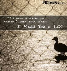cute i miss you friend quotes upload mega quotes