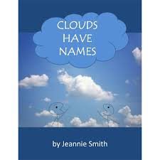Clouds Have Names by Jeannie Smith