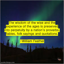 william feather the wisdom of the wise quote chimps